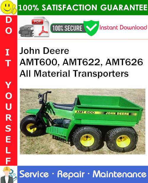 Thumbnail John Deere AMT600, AMT622, AMT626 All Material Transporters Service Repair Manual PDF Download ◆