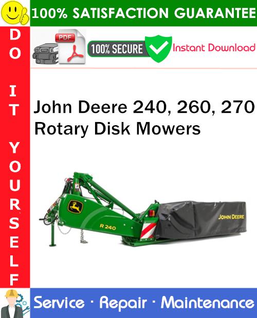 Thumbnail John Deere 240, 260, 270 Rotary Disk Mowers Service Repair Manual PDF Download ◆