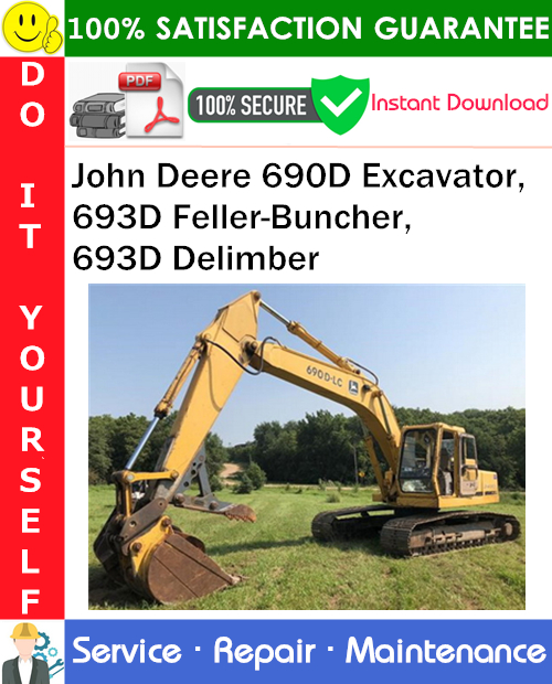 Thumbnail John Deere 690D Excavator, 693D Feller-Buncher, 693D Delimber Repair Technical Manual PDF Download ◆
