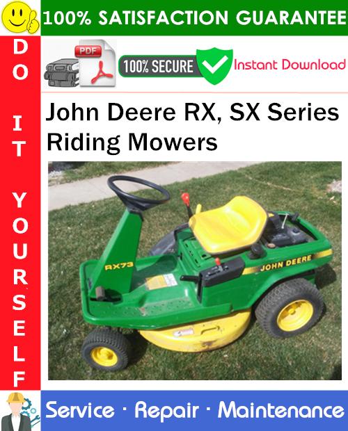 Thumbnail John Deere RX, SX Series Riding Mowers Service Repair Manual PDF Download ◆