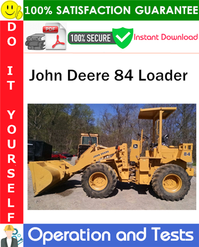 Thumbnail John Deere 84 Loader Operation and Test Technical Manual PDF Download ◆