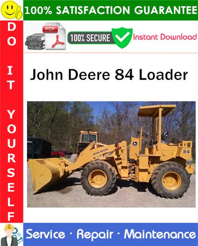 Thumbnail John Deere 84 Loader Repair Technical Manual PDF Download ◆