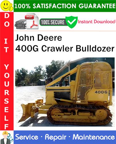 Thumbnail John Deere 400G Crawler Bulldozer Repair Technical Manual PDF Download ◆