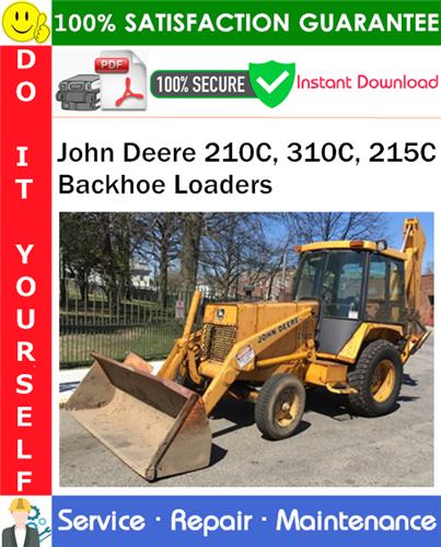 Thumbnail John Deere 210C, 310C, 215C Backhoe Loaders Repair Technical Manual PDF Download ◆