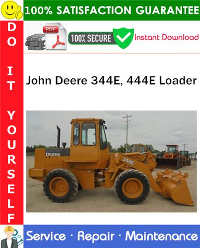 Thumbnail John Deere 344E, 444E Loader Repair Technical Manual PDF Download ◆