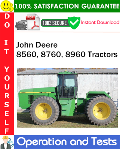 Thumbnail John Deere 8560, 8760, 8960 Tractors Operation and Tests Technical Manual PDF Download ◆