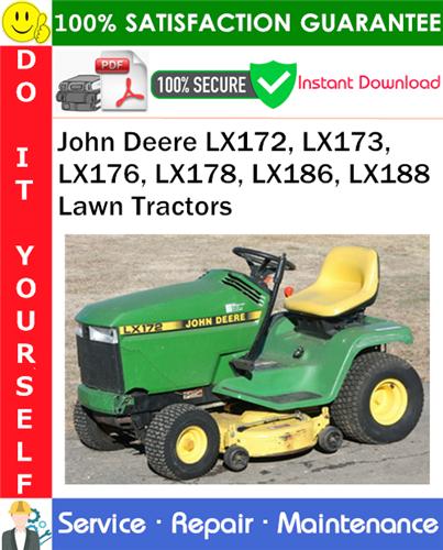 Thumbnail John Deere LX172, LX173, LX176, LX178, LX186, LX188 Lawn Tractors Service Repair Manual PDF Download ◆