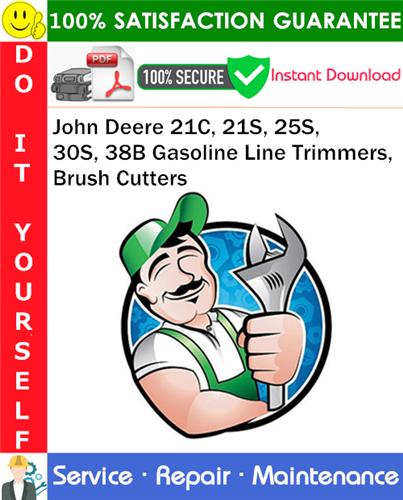 Thumbnail John Deere 21C, 21S, 25S, 30S, 38B Gasoline Line Trimmers, Brush Cutters Service Repair Manual PDF Download ◆