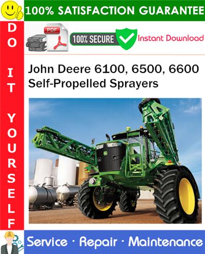 Thumbnail John Deere 6100, 6500, 6600 Self-Propelled Sprayers Service Repair Manual PDF Download ◆
