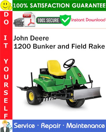 Thumbnail John Deere 1200 Bunker and Field Rake Service Repair Manual PDF Download ◆
