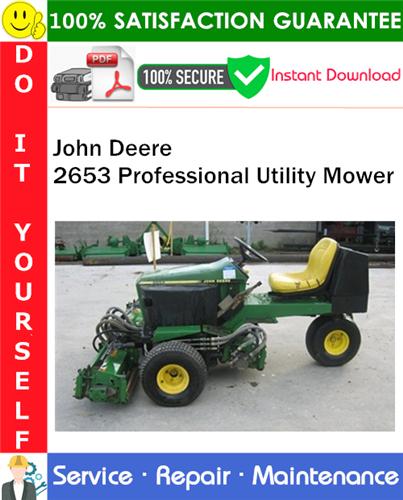 Thumbnail John Deere 2653 Professional Utility Mower Service Repair Manual PDF Download ◆