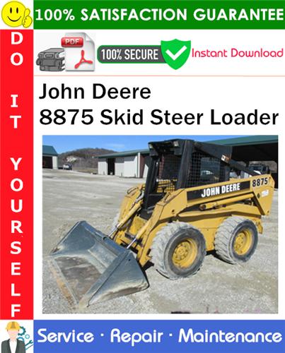 Thumbnail John Deere 8875 Skid Steer Loader Service Repair Manual PDF Download ◆