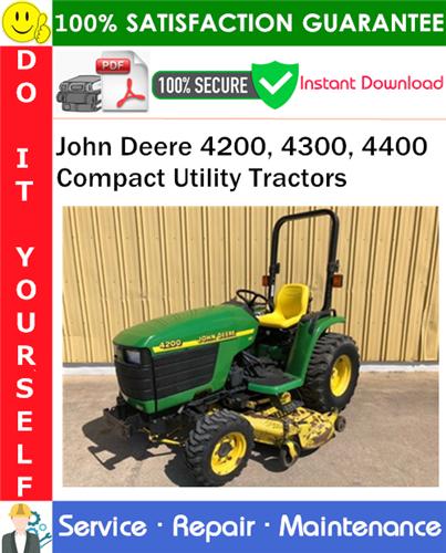 Thumbnail John Deere 4200, 4300, 4400 Compact Utility Tractors Service Repair Manual PDF Download ◆