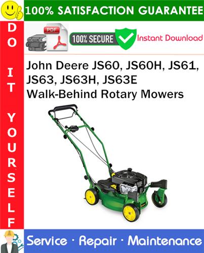 Thumbnail John Deere JS60, JS60H, JS61, JS63, JS63H, JS63E Walk-Behind Rotary Mowers Service Repair Manual PDF Download ◆