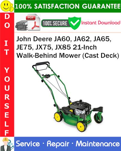 Thumbnail John Deere JA60, JA62, JA65, JE75, JX75, JX85 21-Inch Walk-Behind Mower (Cast Deck) Service Repair Manual PDF Download ◆