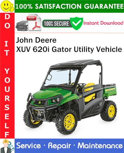 Thumbnail John Deere XUV 620i Gator Utility Vehicle Service Repair Manual PDF Download ◆