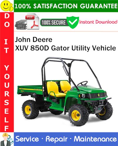 Thumbnail John Deere XUV 850D Gator Utility Vehicle Service Repair Manual PDF Download ◆
