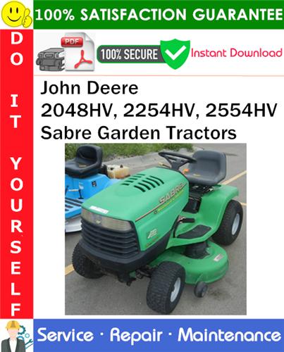 Thumbnail John Deere 2048HV, 2254HV, 2554HV Sabre Garden Tractors Service Repair Manual PDF Download ◆