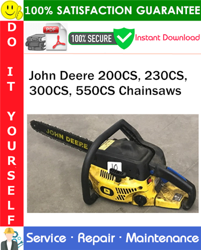 Thumbnail John Deere 200CS, 230CS, 300CS, 550CS Chainsaws Service Repair Manual PDF Download ◆