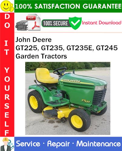 Thumbnail John Deere GT225, GT235, GT235E, GT245 Garden Tractors Service Repair Manual PDF Download ◆
