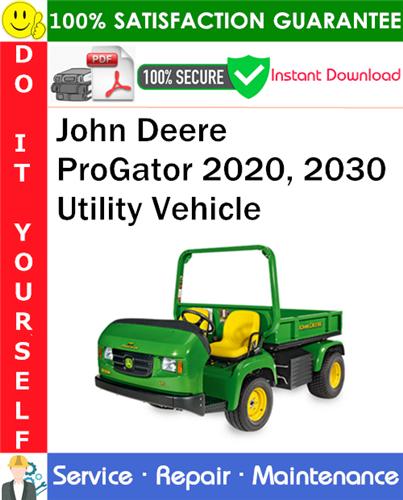 Thumbnail John Deere ProGator 2020, 2030 Utility Vehicle Service Repair Manual PDF Download ◆