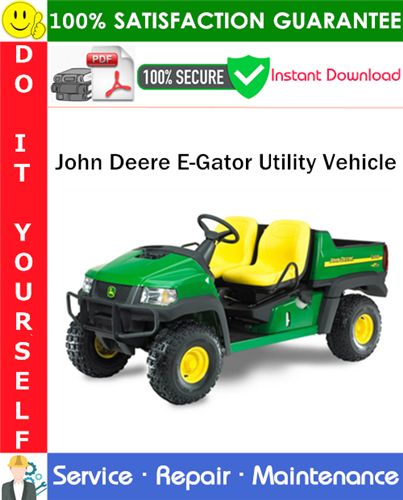 Thumbnail John Deere E-Gator Utility Vehicle Service Repair Manual PDF Download ◆
