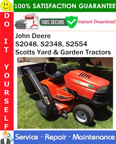 Thumbnail John Deere S2048, S2348, S2554 Scotts Yard & Garden Tractors Service Repair Manual PDF Download ◆