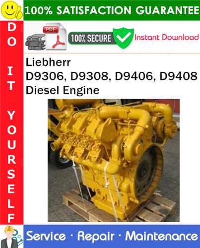 Thumbnail Liebherr D9306, D9308, D9406, D9408 Diesel Engine Technical Manual PDF Download ◆