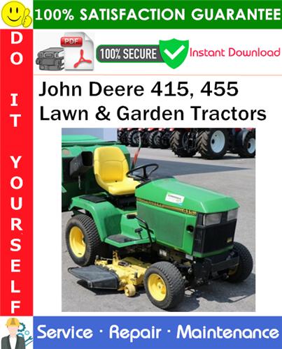 Thumbnail John Deere 415, 455 Lawn & Garden Tractors Service Repair Manual PDF Download ◆