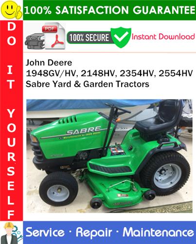 Thumbnail John Deere 1948GV/HV, 2148HV, 2354HV, 2554HV Sabre Yard & Garden Tractors Service Repair Manual PDF Download ◆