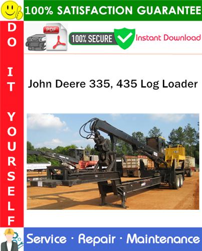 Thumbnail John Deere 335, 435 Log Loader Service Repair Manual PDF Download ◆