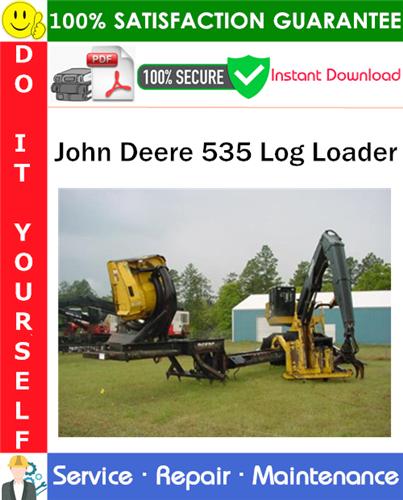 Thumbnail John Deere 535 Log Loader Service Repair Manual PDF Download ◆