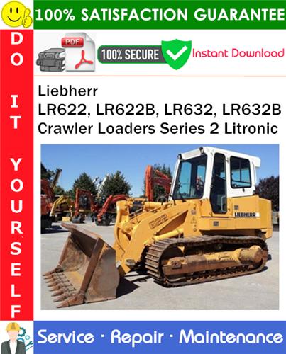 Thumbnail Liebherr LR622, LR622B, LR632, LR632B Crawler Loaders Series 2 Litronic Technical Manual PDF Download ◆