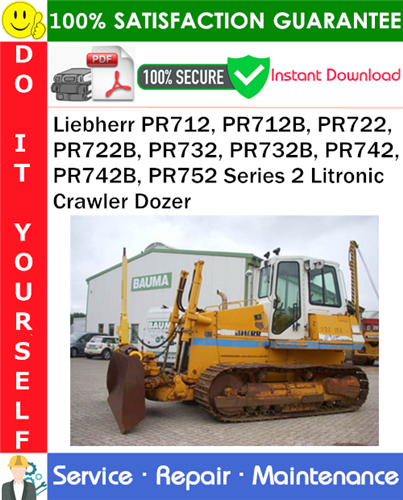 Thumbnail Liebherr PR712, PR712B, PR722, PR722B, PR732, PR732B, PR742, PR742B, PR752 Series 2 Litronic Crawler Dozer Technical Manual PDF Download ◆