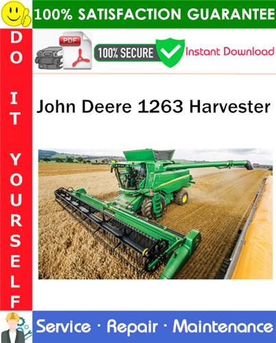 Thumbnail John Deere 1263 Harvester Service Repair Manual PDF Download ◆