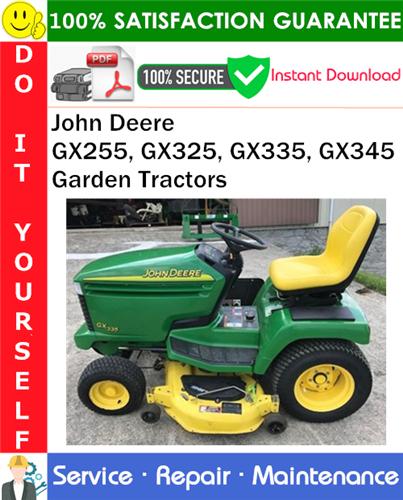 Thumbnail John Deere GX255, GX325, GX335, GX345 Garden Tractors Service Repair Manual PDF Download ◆