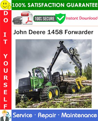 Thumbnail John Deere 1458 Forwarder Service Repair Manual PDF Download ◆