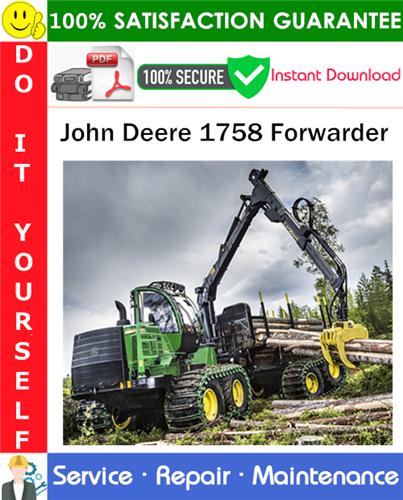 Thumbnail John Deere 1758 Forwarder Service Repair Manual PDF Download ◆