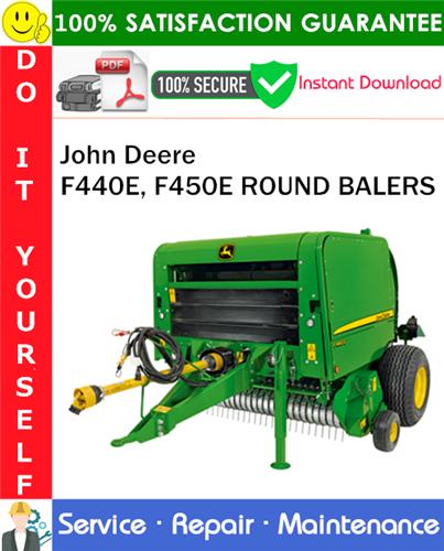Thumbnail John Deere F440E, F450E ROUND BALERS Service Repair Manual PDF Download ◆