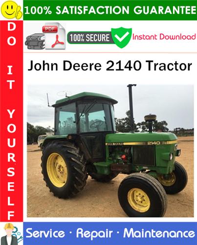 Thumbnail John Deere 2140 Tractor Service Repair Manual PDF Download ◆