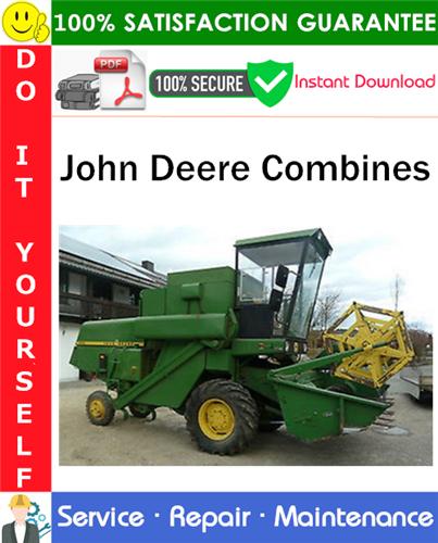 Thumbnail John Deere Combines Service Repair Manual PDF Download (TM4387) ◆