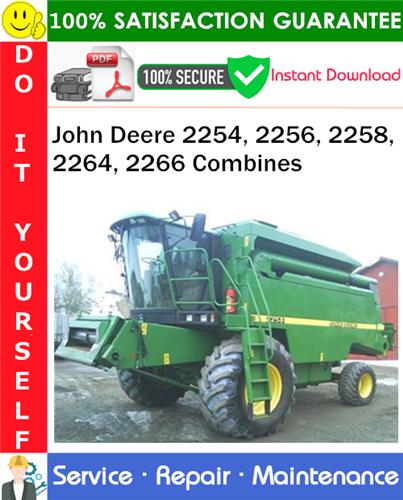 Thumbnail John Deere 2254, 2256, 2258, 2264, 2266 Combines Service Repair Manual PDF Download ◆