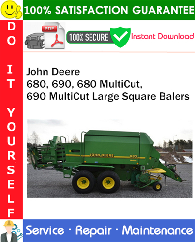 Thumbnail John Deere 680, 690, 680 MultiCut, 690 MultiCut Large Square Balers Service Repair Manual PDF Download ◆
