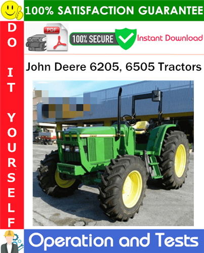 Thumbnail John Deere 6205, 6505 Tractors Operation and Tests Technical Manual PDF Download ◆