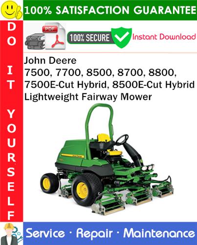 Thumbnail John Deere 7500, 7700, 8500, 8700, 8800, 7500E-Cut Hybrid, 8500E-Cut Hybrid Lightweight Fairway Mower Service Repair Manual PDF Download ◆