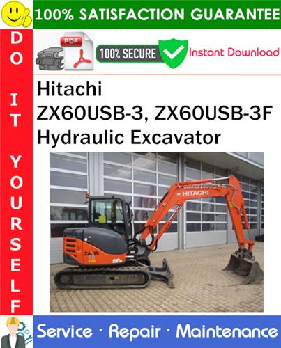 Thumbnail Hitachi ZX60USB-3, ZX60USB-3F Hydraulic Excavator Service Repair Manual PDF Download ◆