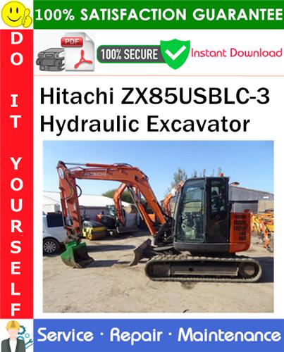 Thumbnail Hitachi ZX85USBLC-3 Hydraulic Excavator Service Repair Manual PDF Download ◆