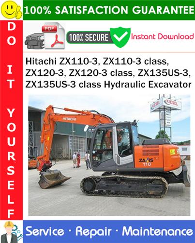 Thumbnail Hitachi ZX110-3, ZX110-3 class, ZX120-3, ZX120-3 class, ZX135US-3, ZX135US-3 class Hydraulic Excavator Service Repair Manual PDF Download ◆