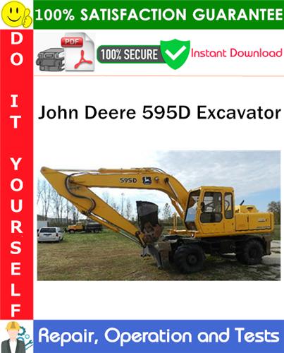 Thumbnail John Deere 595D Excavator Repair, Operation and Tests Technical Manual PDF Download ◆