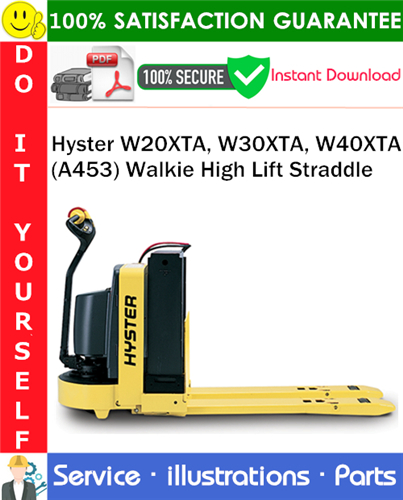 Thumbnail Hyster W20XTA, W30XTA, W40XTA (A453) Walkie High Lift Straddle Parts Manual PDF Download ◆